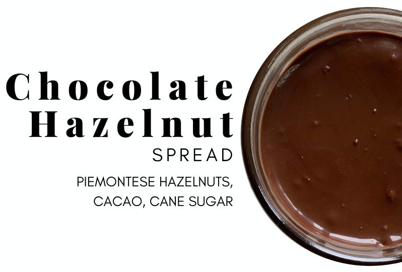 Chocolate Hazelnut spread Piemontese hazelnuts, cacao, cane sugar